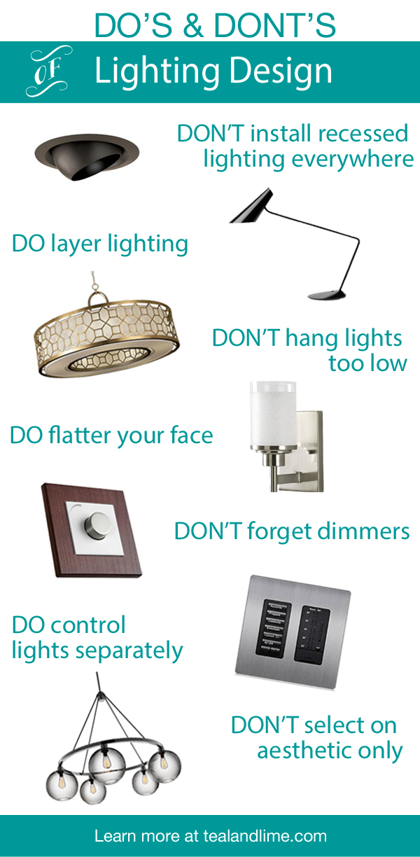 Design Dos and Don'ts Lighting Design www.tealandlime.com