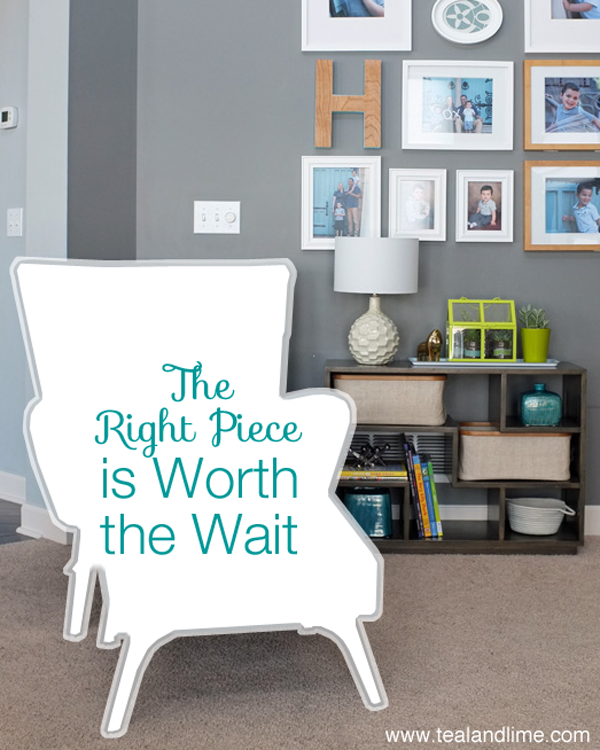 Why Waiting is the Fastest Way to a Home You Love   tealandlime.com