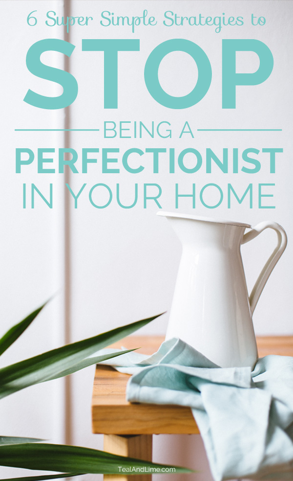 These tips are so good if you're a perfectionist and it keeps you from decorating or finishing projects in your home.