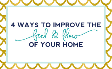 4 ares to focus on to make your home more warm and welcoming