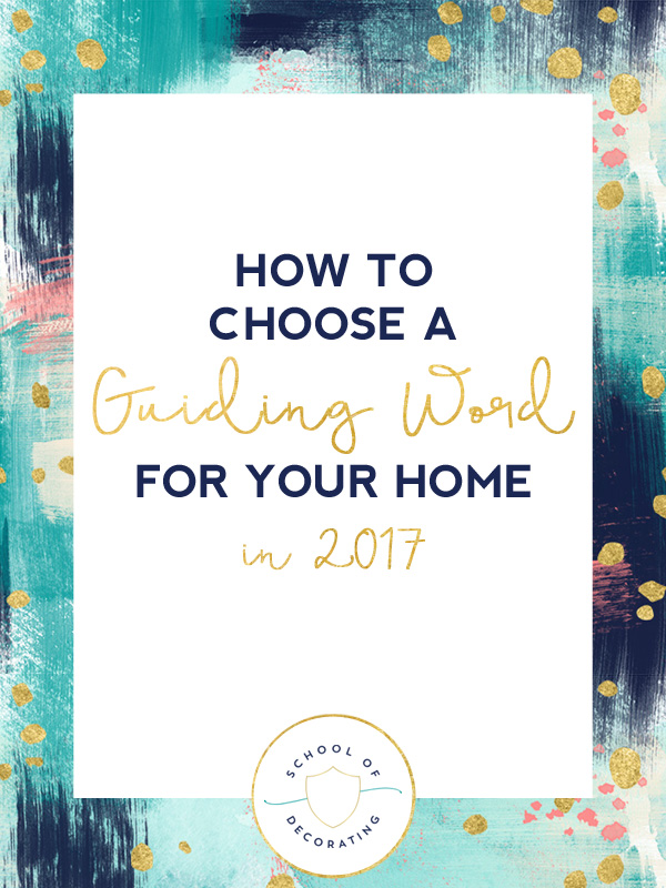 You need a guiding word for your home in 2017. It will help you stay focused on what's most important. Use Jackie's advice + worksheet to find your guiding word.
