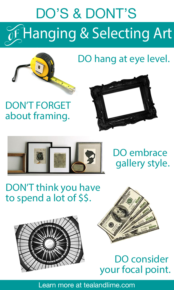 Do's and Don'ts: Art Hanging and Selection by Desi Interior Design for tealandlime.com