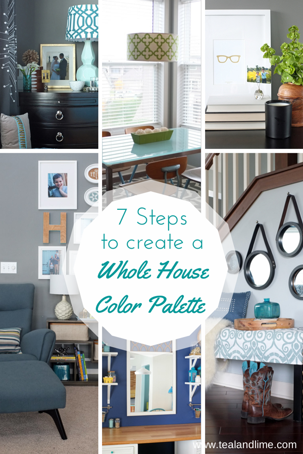 7 Steps to Create a Whole House Color Palette | tealandlime.com