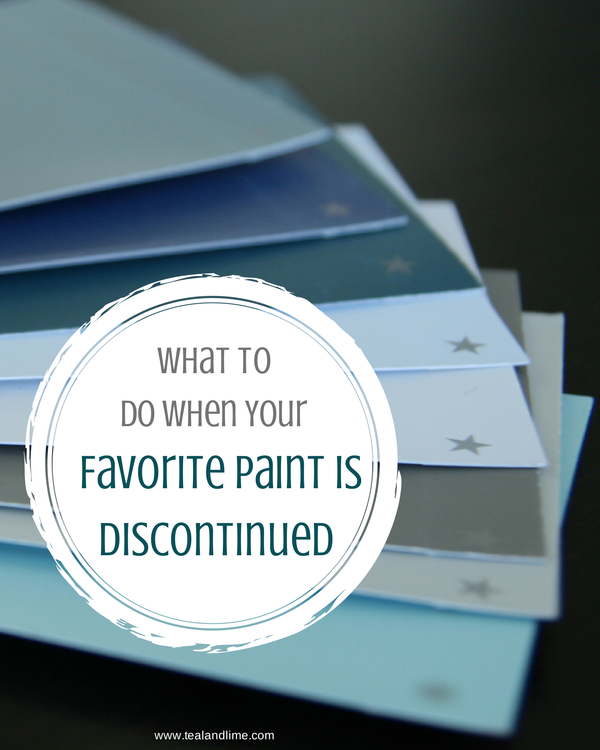 What To Do When You Favorite Paint is Discontinued | tealandlime.com